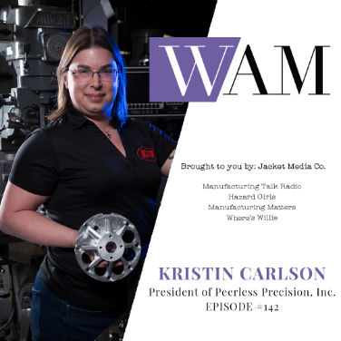 Leading Youth Into the Manufacturing Industry with Kristin Carlson